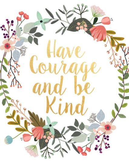 Have Courage Be Kind.jpg