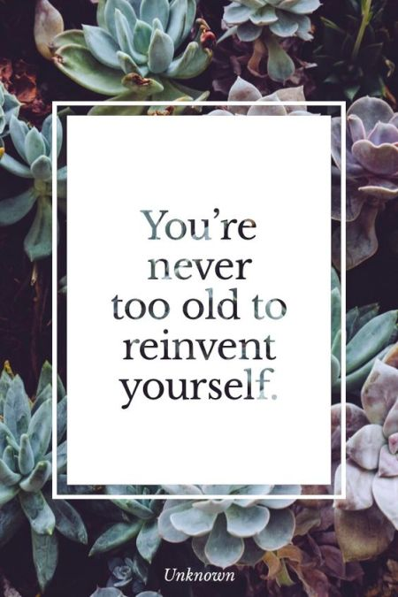 youre-never-too-old-quote